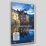 """Vorschaubild DVD """"Schlösserwelten Europas"""""""